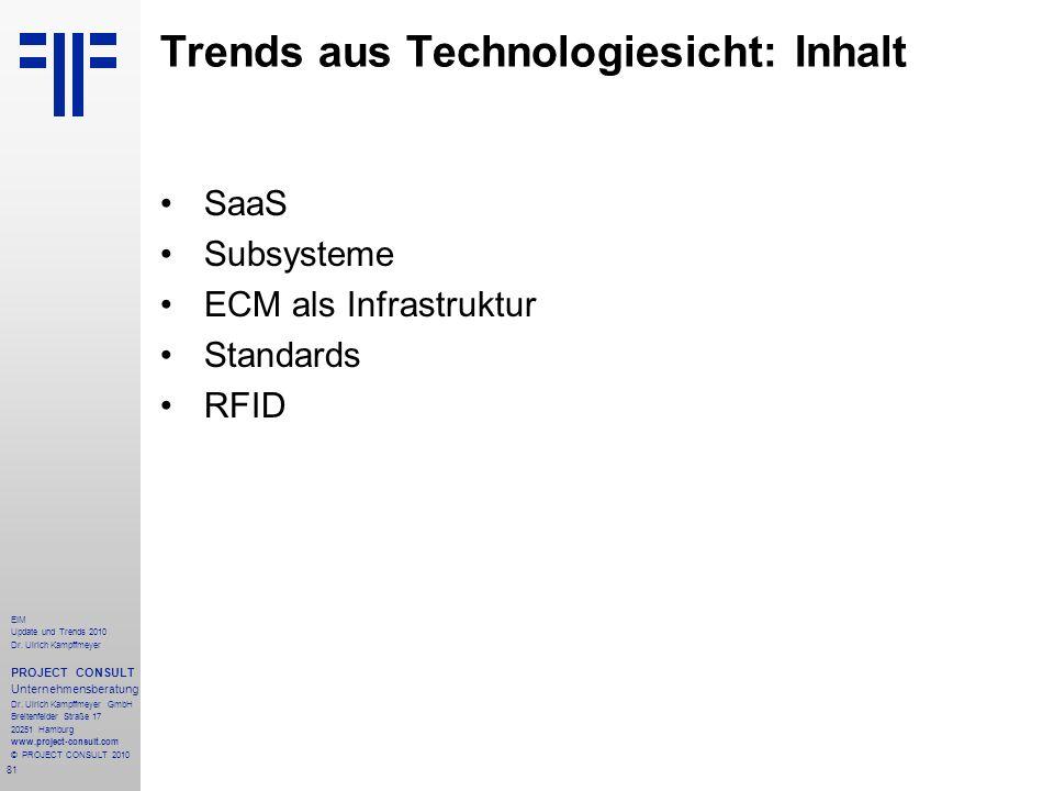 81 EIM Update und Trends 2010 Dr. Ulrich Kampffmeyer PROJECT CONSULT Unternehmensberatung Dr. Ulrich Kampffmeyer GmbH Breitenfelder Straße 17 20251 Ha