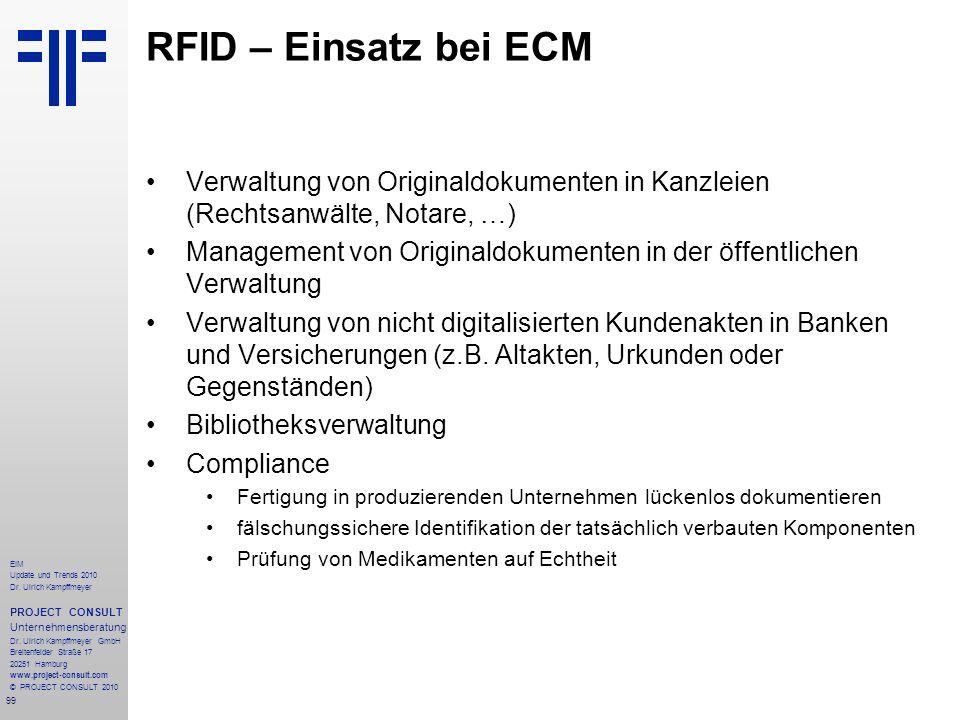99 EIM Update und Trends 2010 Dr. Ulrich Kampffmeyer PROJECT CONSULT Unternehmensberatung Dr. Ulrich Kampffmeyer GmbH Breitenfelder Straße 17 20251 Ha