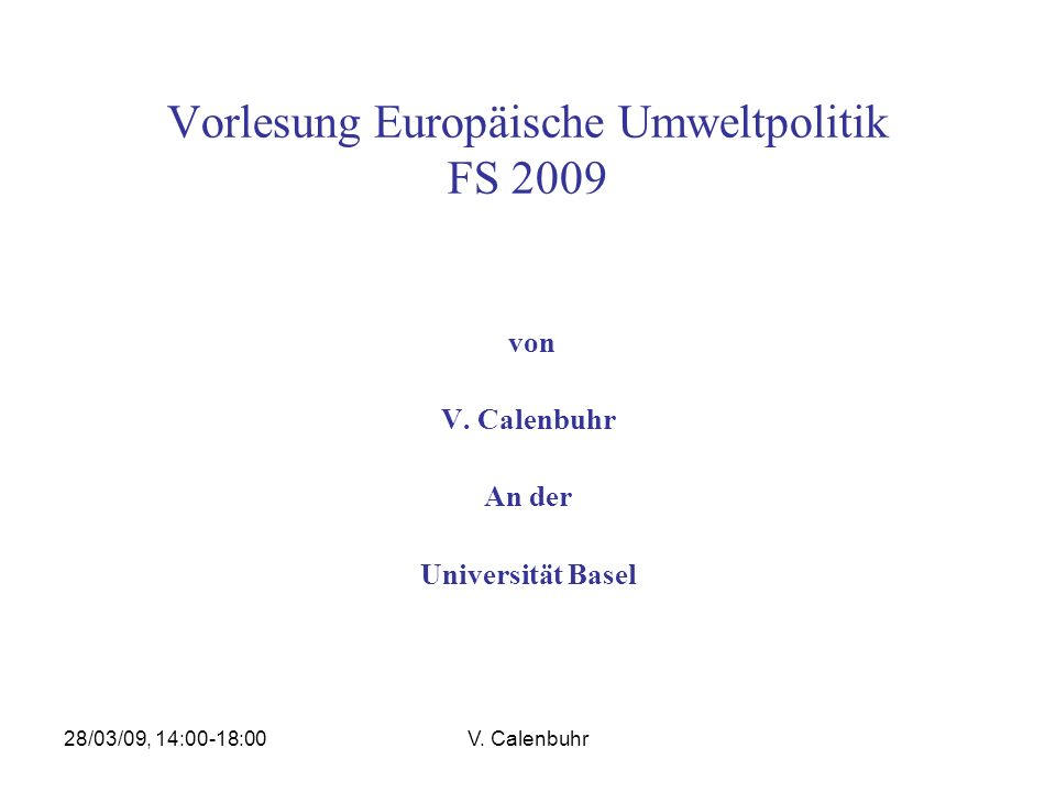 28/03/09, 14:00-18:00V. Calenbuhr Risiko-Managementstrategien; nach Renn