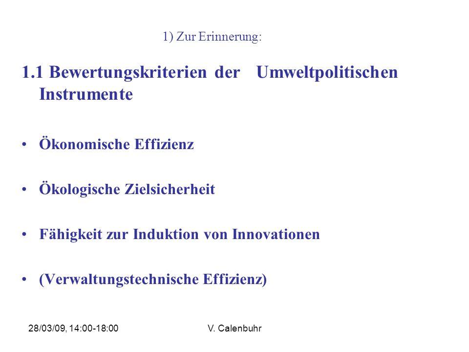 28/03/09, 14:00-18:00V. Calenbuhr Quelle: UN IPPC: 4th Assessment Report