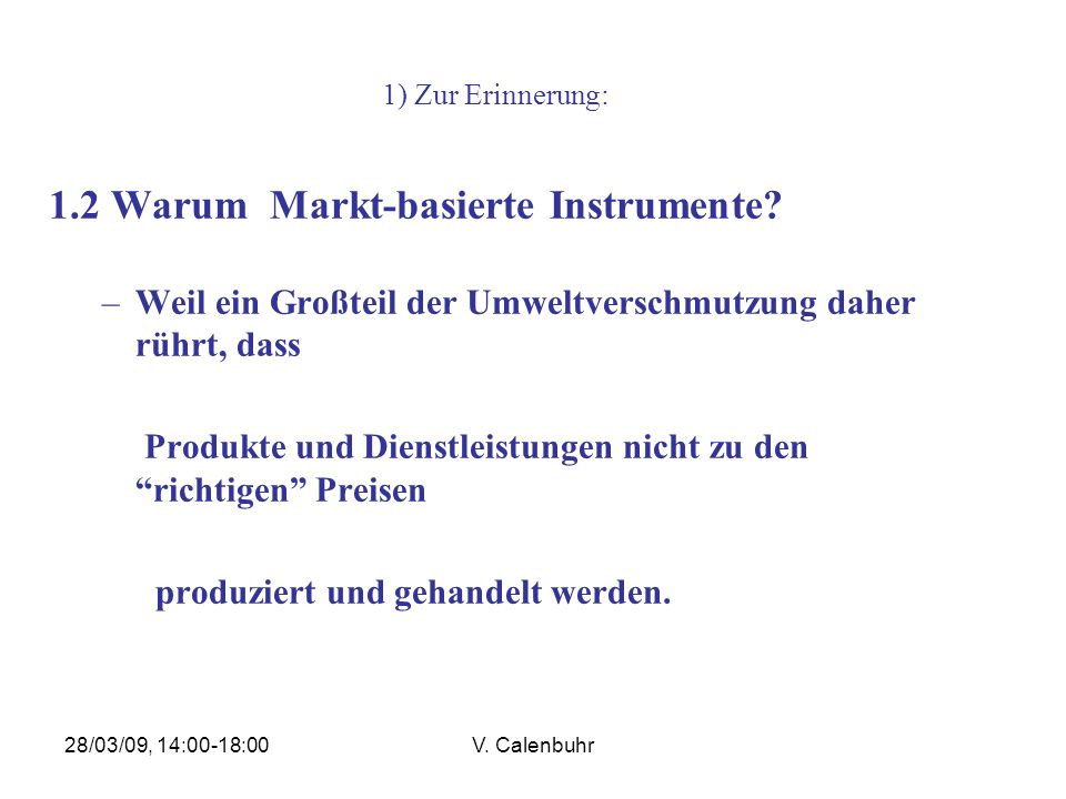 28/03/09, 14:00-18:00V. Calenbuhr Risiko-Analyse und –Management: Mitigationskosten-Szenarien