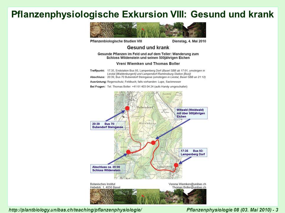 Pflanzenphysiologie 08 (03. Mai 2010) - 4 Pflanzenphysiologische Exkursion VIII: Gesund und krank
