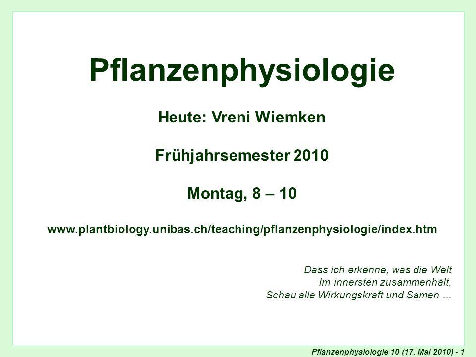 Pflanzenphysiologie 10 (17.Mai 2010) - 22 Frage der Woche Skript - p.