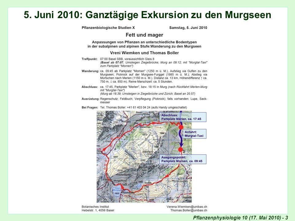 Pflanzenphysiologie 10 (17. Mai 2010) - 3 5. Juni 2010: Ganztägige Exkursion zu den Murgseen