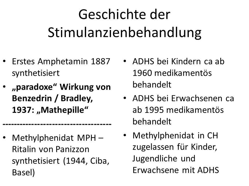 Geschichte der Stimulanzienbehandlung Erstes Amphetamin 1887 synthetisiert paradoxe Wirkung von Benzedrin / Bradley, 1937: Mathepille ----------------