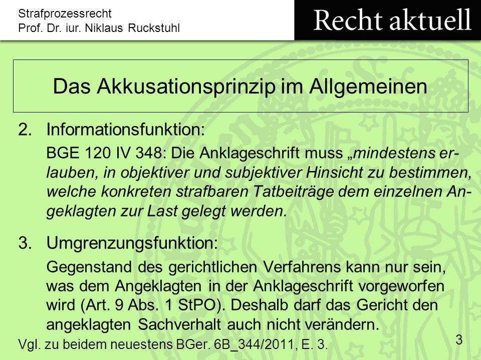 Strafprozessrecht Prof.Dr. iur. Niklaus Ruckstuhl 14 Änderung der Anklage (Art.