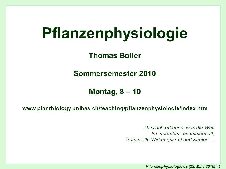 Pflanzenphysiologie 03 (22. März 2010) - 2 Internet: Teaching Feldstudien 2009: Events der Woche