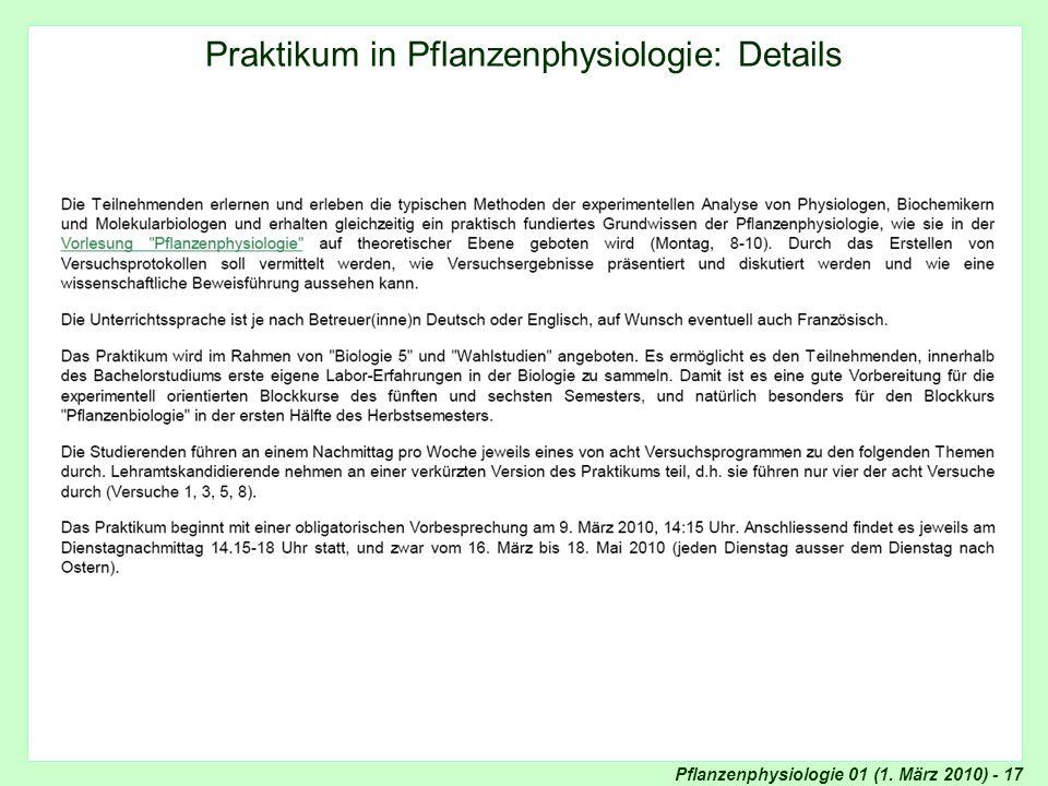 Pflanzenphysiologie 01 (1. März 2010) - 17 Details Praktikum in Pflanzenphysiologie Praktikum in Pflanzenphysiologie: Details