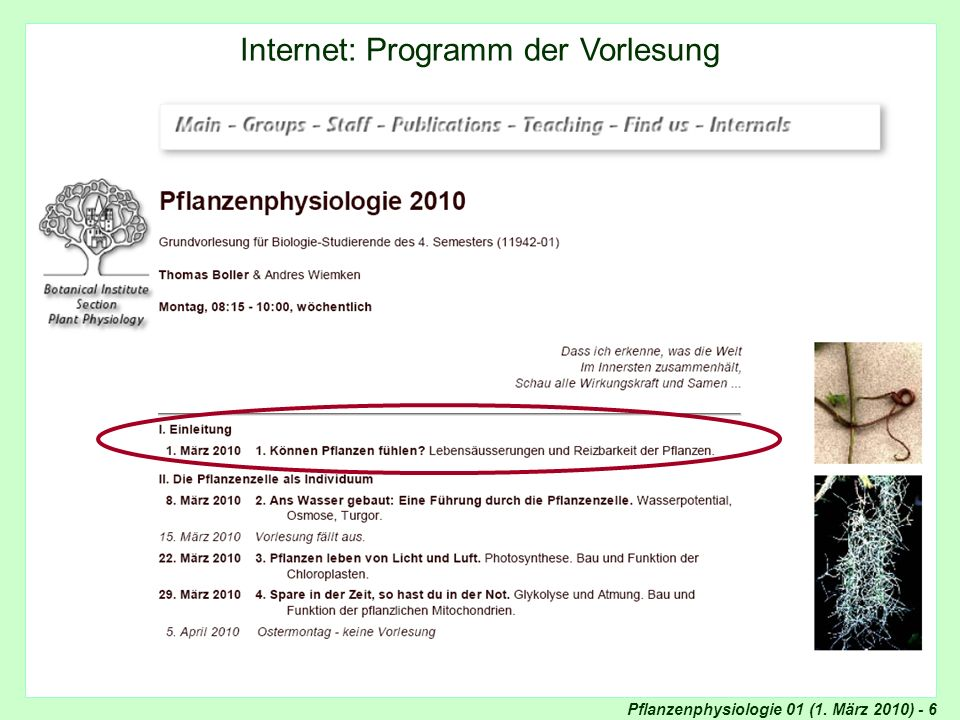 Pflanzenphysiologie 01 (1.März 2010) - 67 David Dusenbery (Georgia Institute of Technology)......
