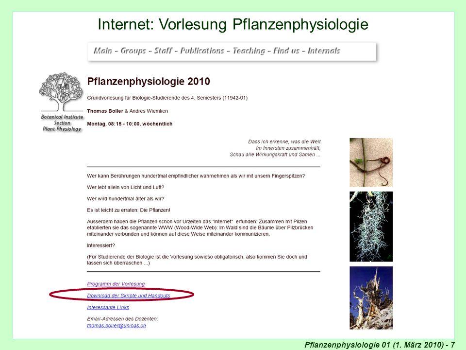 Pflanzenphysiologie 01 (1. März 2010) - 7 Internet: Pflanzenphysiologie Internet: Vorlesung Pflanzenphysiologie