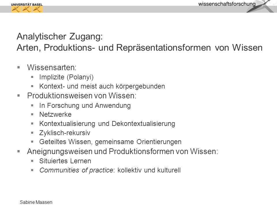 Sabine Maasen Welches Wissen (v)erarbeitet eine intelligente Organisation.