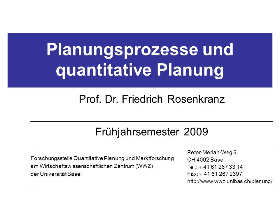 Planungsprozesse und quantitative Planung Prof. Dr.