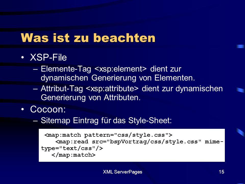 XML ServerPages14 Beispiel 3: Code Beispiel 3 xml_Adressen.mdb (MS Access Datenbank)xml_Adressen.mdb XSP XSLT CSS