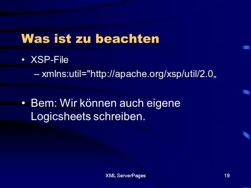 XML ServerPages18 Beispiel 4: Code Beispiel 4 XSP XSLT