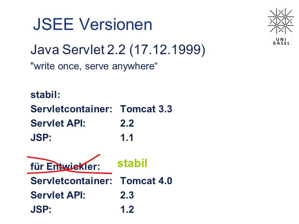JSEE Versionen Java Servlet 2.2 (17.12.1999)