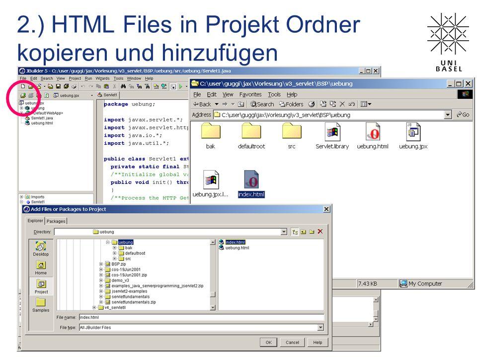 2.) HTML Files in Projekt Ordner kopieren und hinzufügen