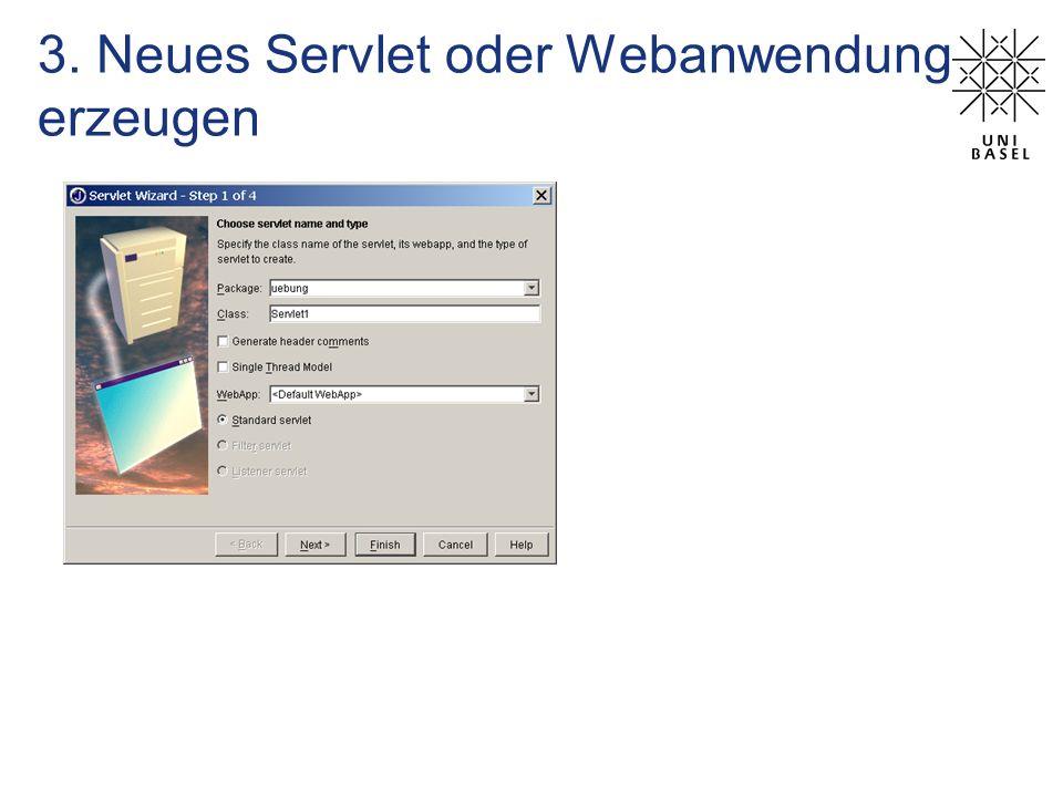 3. Neues Servlet oder Webanwendung erzeugen