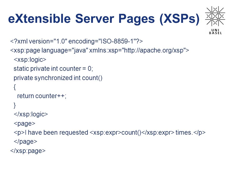 eXtensible Server Pages (XSPs) static private int counter = 0; private synchronized int count() { return counter++; } I have been requested count() ti