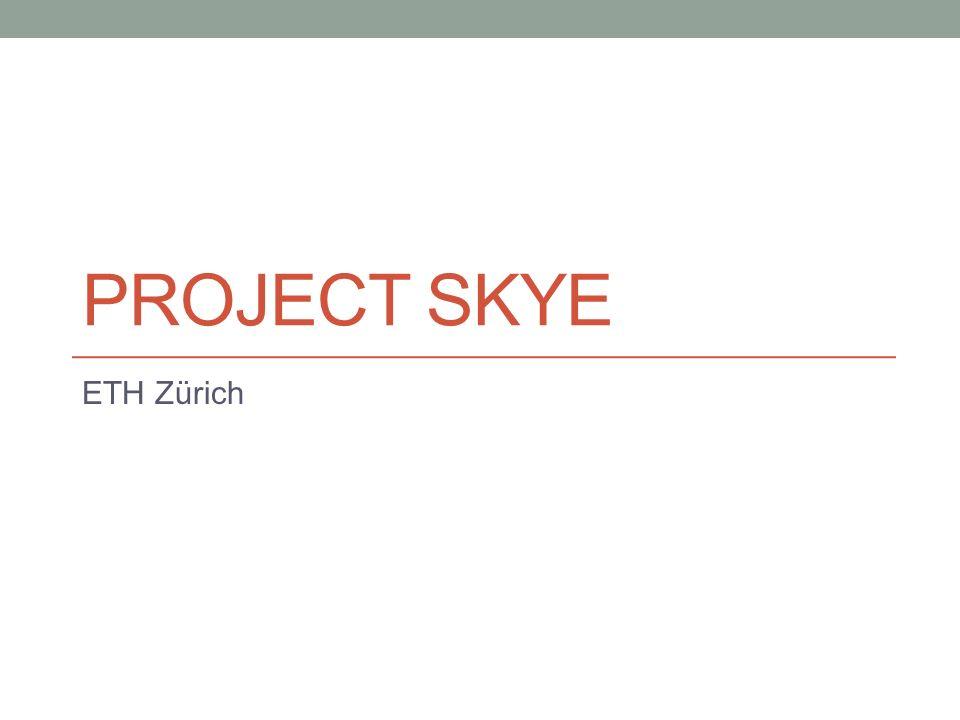 Skye ist ein Flugroboter.Er besitzt eine mit Helium gefüllte Hülle und 4 Flugplatten.