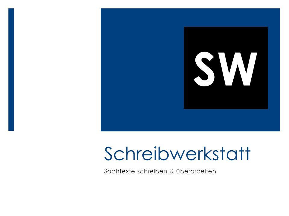 SW Schreibwerkstatt 1 Inhalt Übung: Grundtechniken ( Kap.