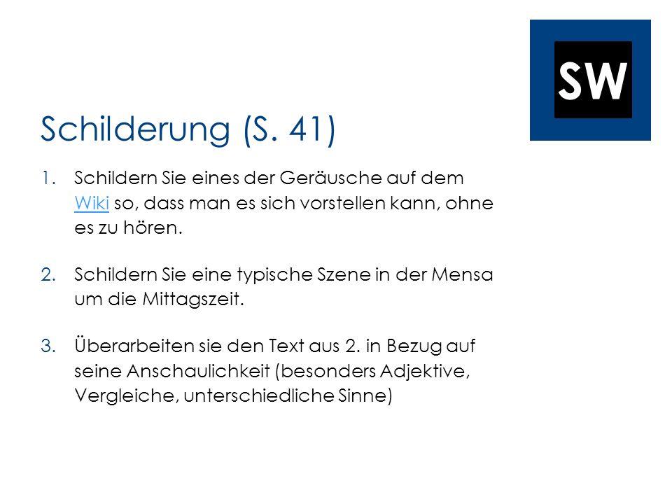 SW Schilderung (S.
