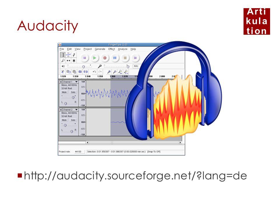 Arti kula tion Audacity http://audacity.sourceforge.net/?lang=de