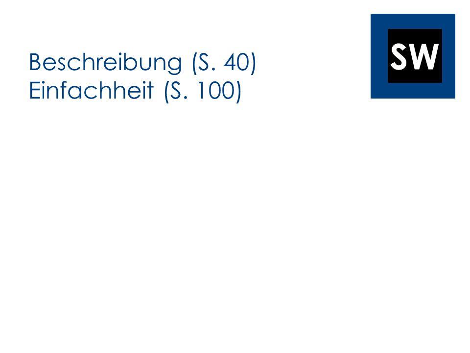 SW Beschreibung (S. 40) Einfachheit (S. 100)