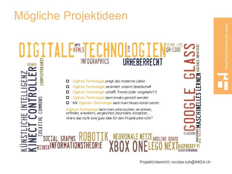 Mögliche Projektideen ProjektUnterricht | nicolas.ruh@NKSA.ch