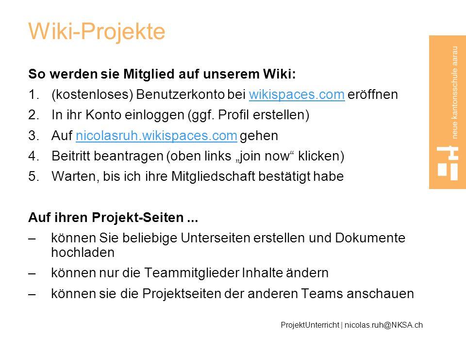 Wiki-Projekte So werden sie Mitglied auf unserem Wiki: 1.(kostenloses) Benutzerkonto bei wikispaces.com eröffnenwikispaces.com 2.In ihr Konto einlogge