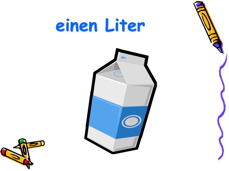 einen Liter