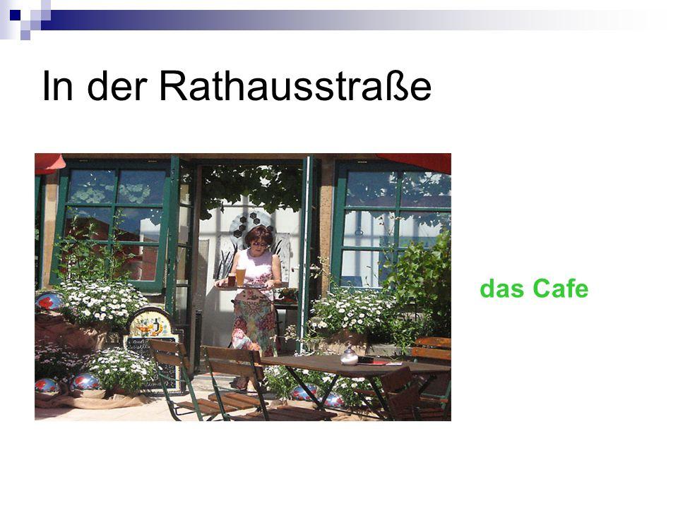 In der Rathausstraße das Cafe