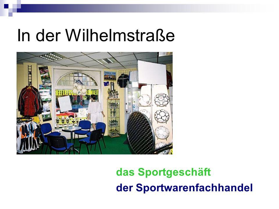 In der Wilhelmstraße das Sportgeschäft der Sportwarenfachhandel