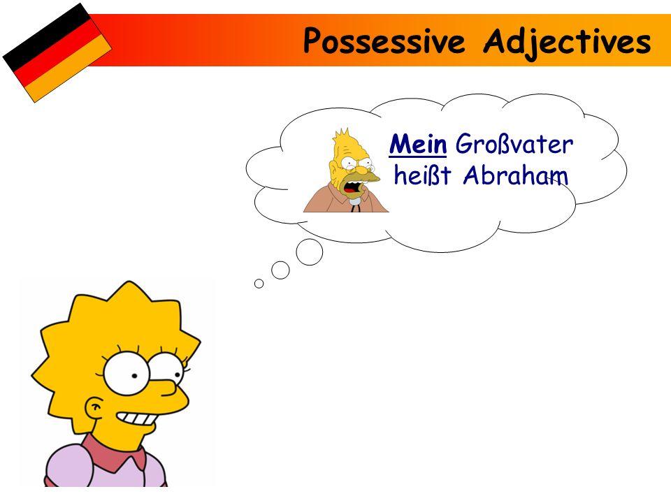Possessive Adjectives Meine Schwestern heißen Maggie & Lisa