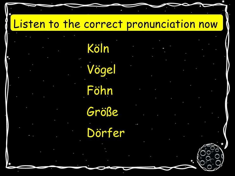 Köln Vögel Föhn Größe Dörfer Can you pronounce these words