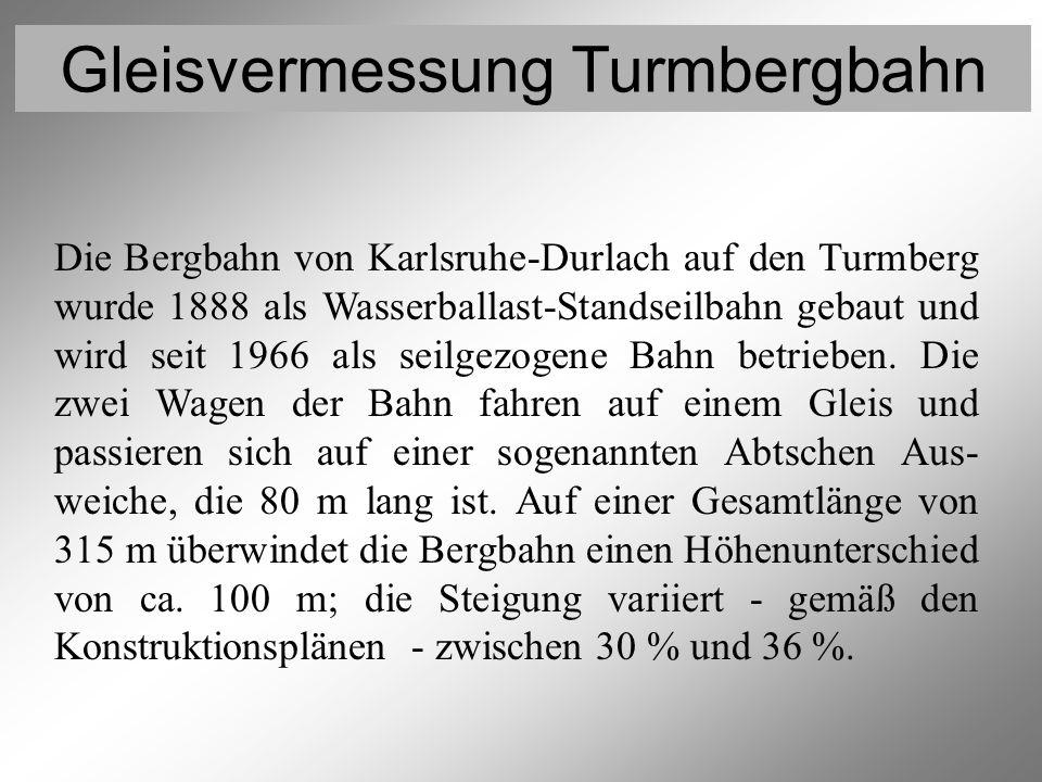 Gleisvermessung Turmbergbahn Vermessung der Festpunkte 1 Sowohl für die Lage- als auch für die Höhenmessung wurde das elektronische Präzisionstachymeter Leica TCA2003 eingesetzt, das eine Streckenmessgenauigkeit von 0,3 mm und eine mittlere Richtungsgenauigkeit von 0,1 mgon zertifiziert hat.