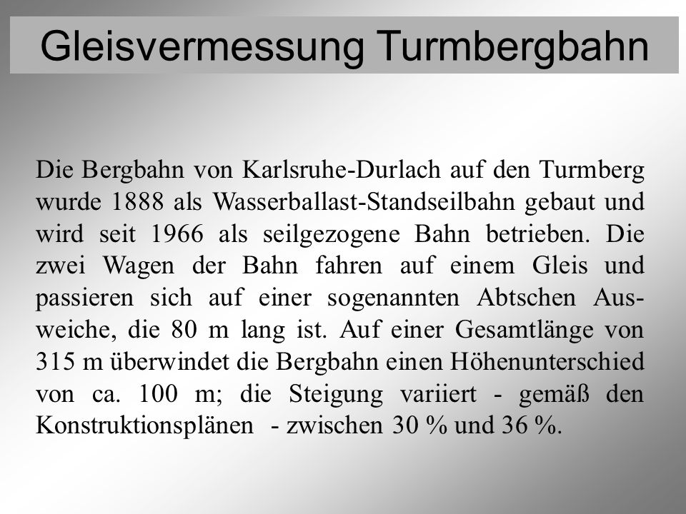 Turmbergbahn Gleisvermessung Turmbergbahn