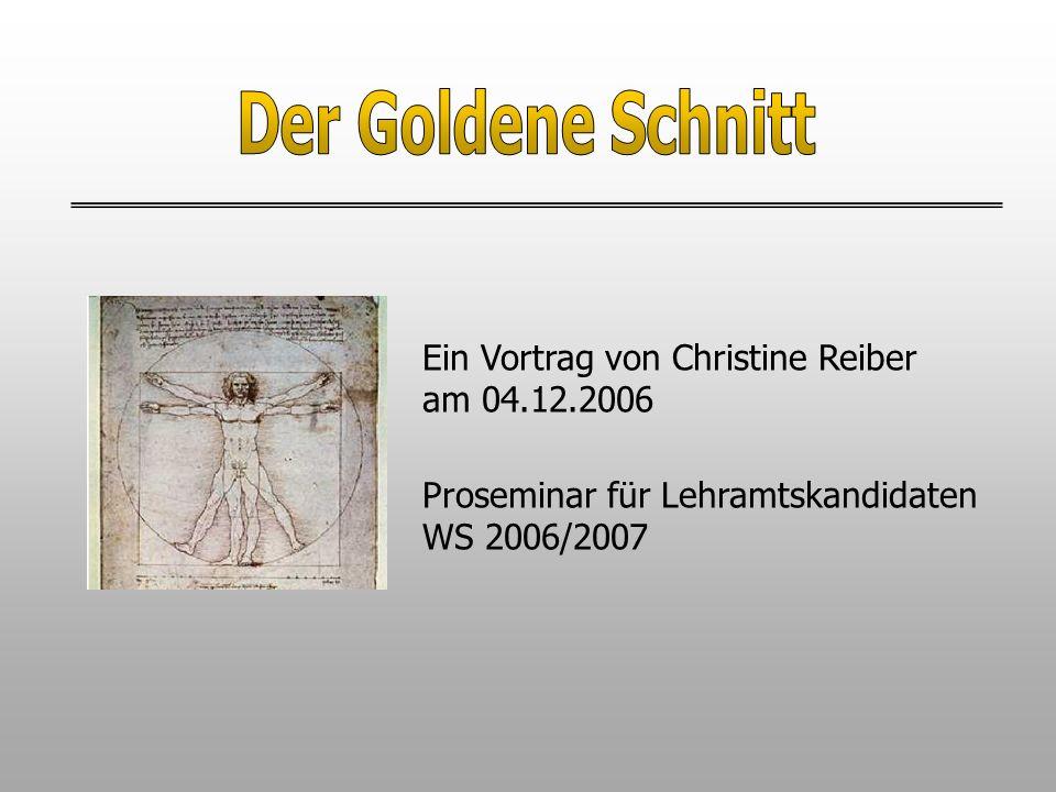 Ein Vortrag von Christine Reiber am 04.12.2006 Proseminar für Lehramtskandidaten WS 2006/2007