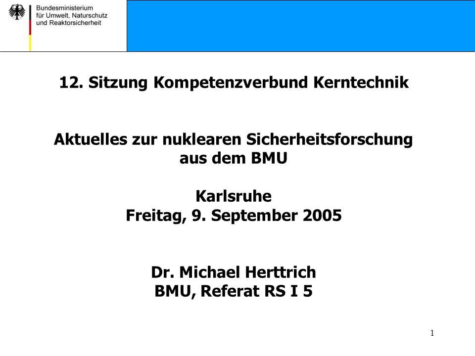 22 Informations- und Wissensmanagement Sicherheitsrelevanz für deutsche KKW Fragestellungen mit Signifikanz hoch