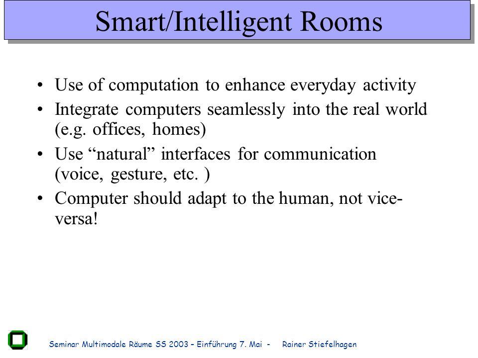 Seminar Multimodale Räume SS 2003 – Einführung 7. Mai - Rainer Stiefelhagen Audio-Visual Speech