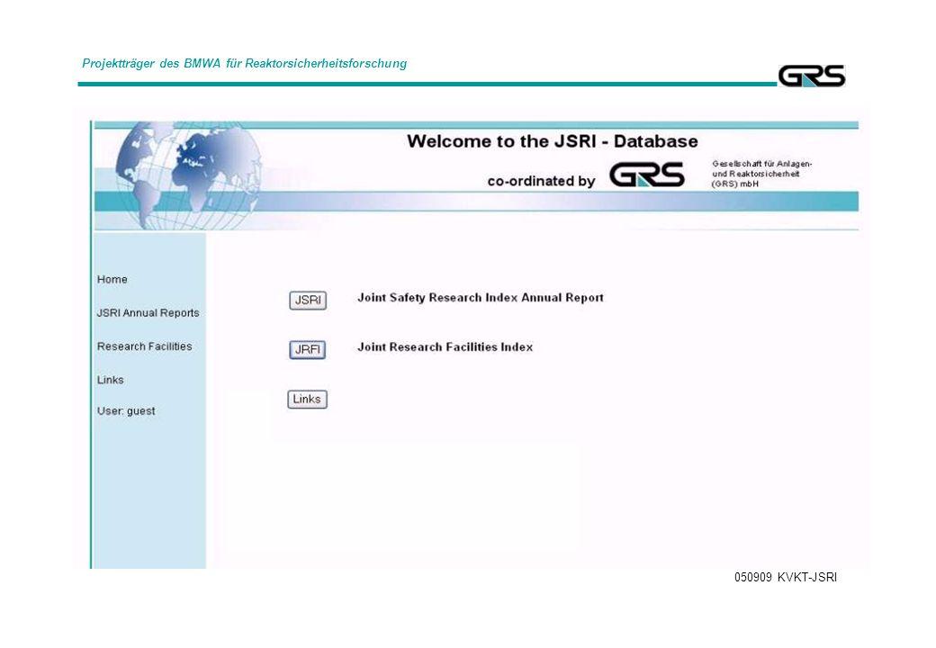 050909 KVKT-JSRI Projektträger des BMWA für Reaktorsicherheitsforschung