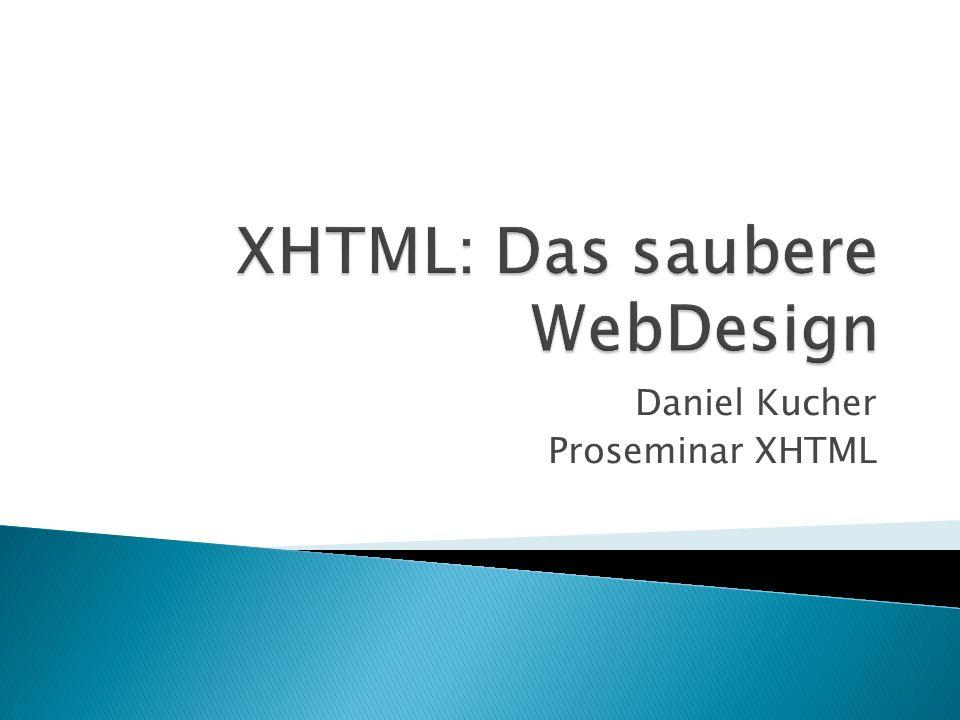 Daniel Kucher Proseminar XHTML