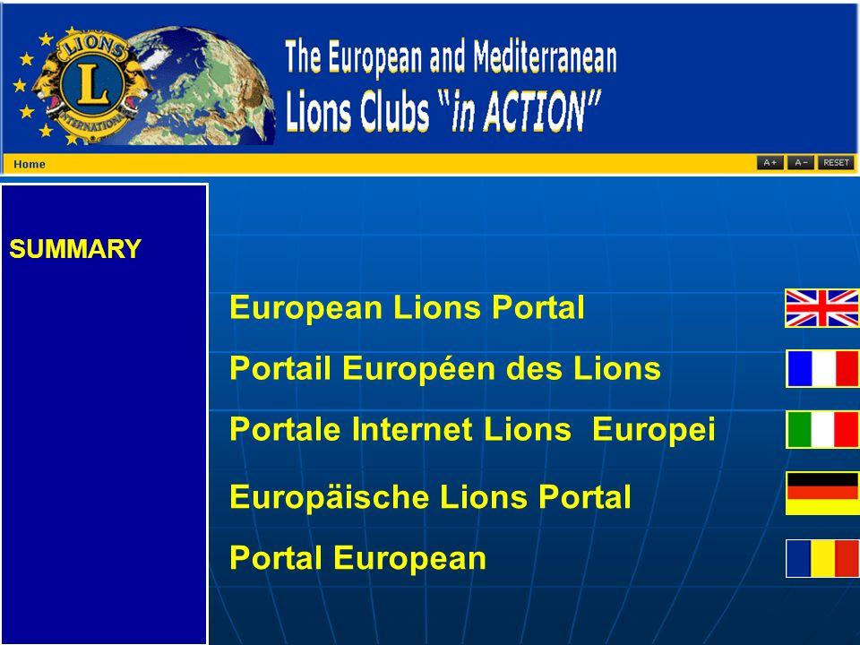 SUMMARY European Lions Portal Portail Européen des Lions Portale Internet Lions Europei Europäische Lions Portal Portal European