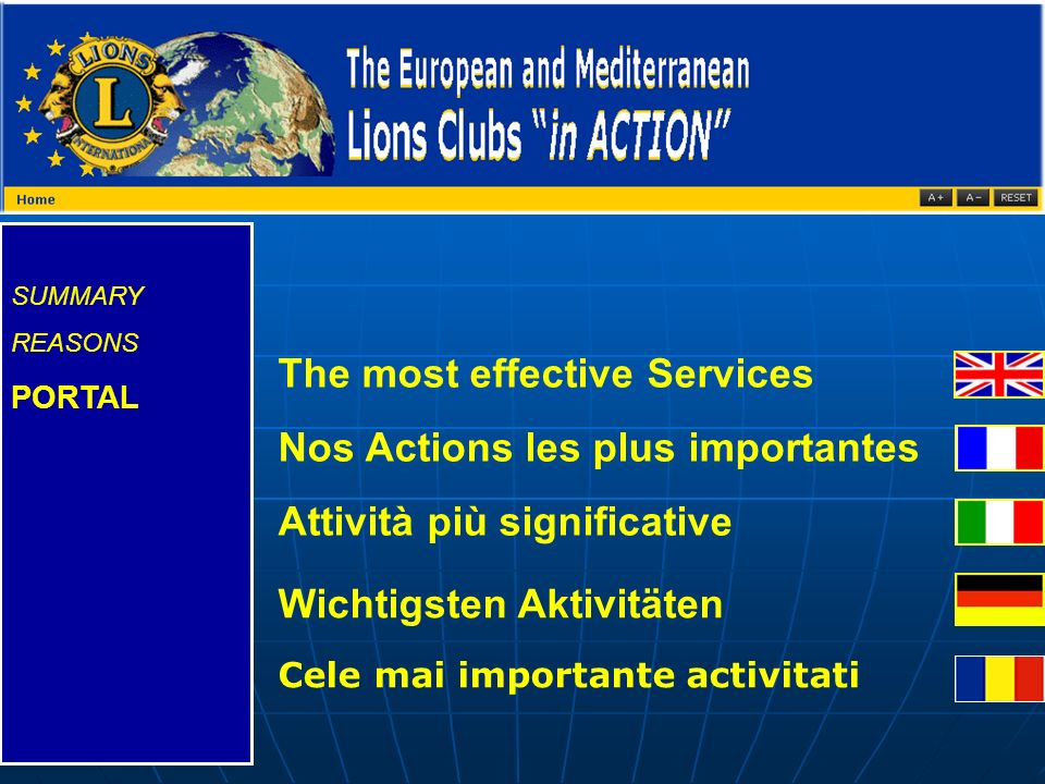 SUMMARY REASONS PORTAL The most effective Services Nos Actions les plus importantes Attività più significative Wichtigsten Aktivitäten Cele mai importante activitati