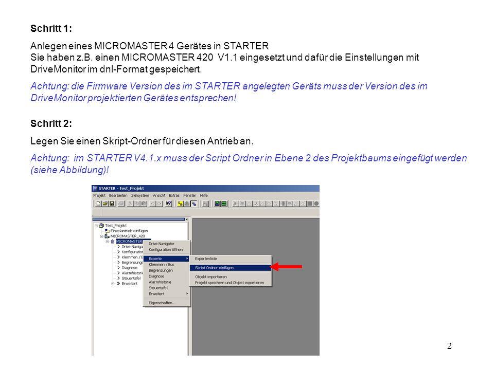 3 Schritt 3: Importieren Sie das Script ExecuteDNL.txt in den STARTER V4.1.x 1. 4. 2. 3.