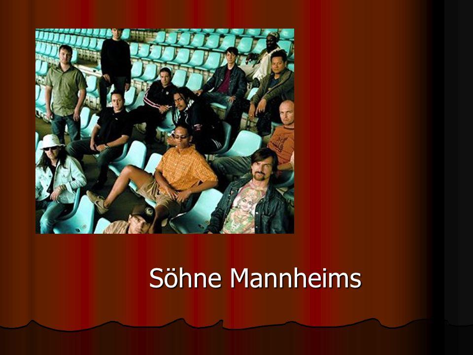 Söhne Mannheims Söhne Mannheims