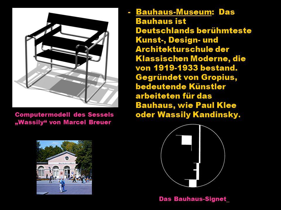 - Bauhaus-Museum: Das Bauhaus ist Deutschlands berühmteste Kunst-, Design- und Architekturschule der Klassischen Moderne, die von 1919-1933 bestand.