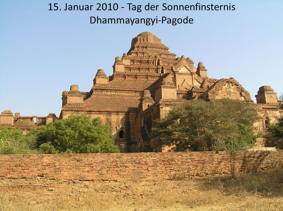 15. Januar 2010 - Tag der Sonnenfinsternis Dhammayangyi-Pagode 1