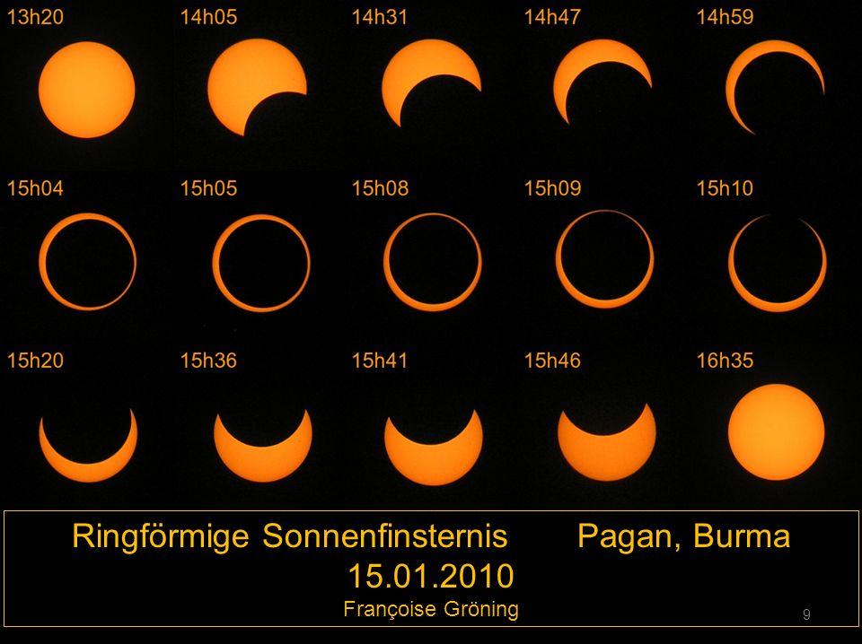 Ringförmige Sonnenfinsternis Pagan, Burma 15.01.2010 Françoise Gröning 9