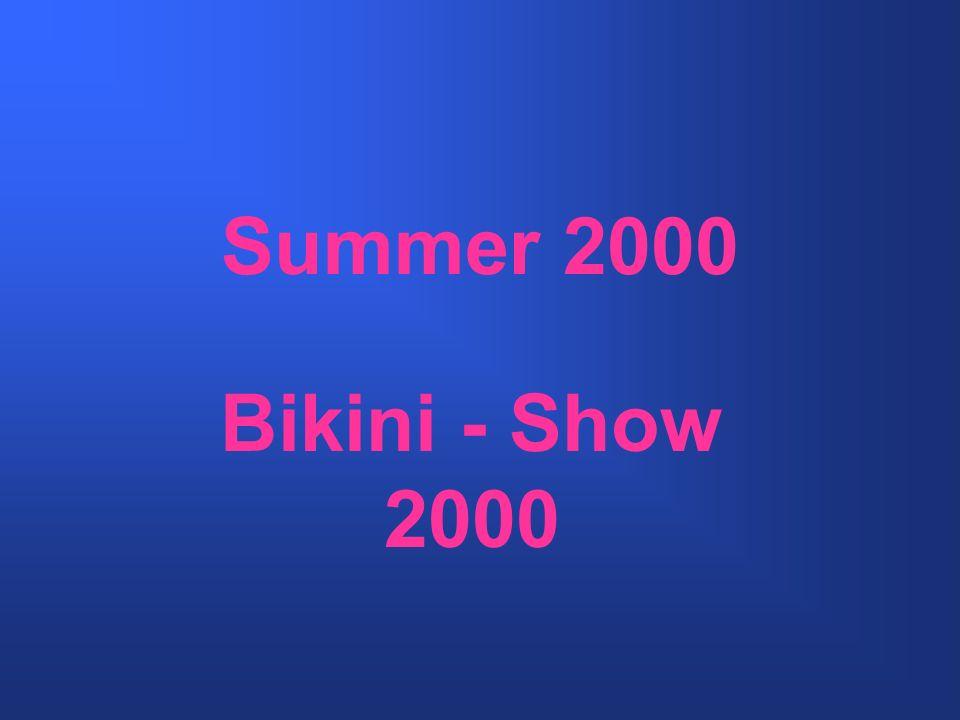 Summer 2000 Bikini - Show 2000