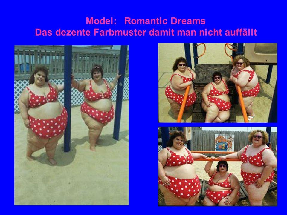 Model: Romantic Dreams Das dezente Farbmuster damit man nicht auffällt